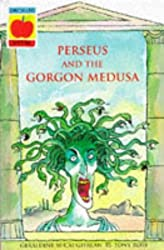 Greek Myths: Perseus and The Gorgon Medusa: The Perils of Perseus v. 6 by Geraldine Mccaughrean (1997-06-12)