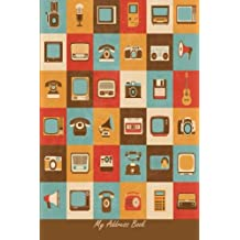 My Address Book: Retro Style Media Icon, 6 x 9, 111 pages
