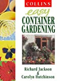 Collins Easy Gardening – Collins Easy Container Gardening (Collins Easy Gardening S.)