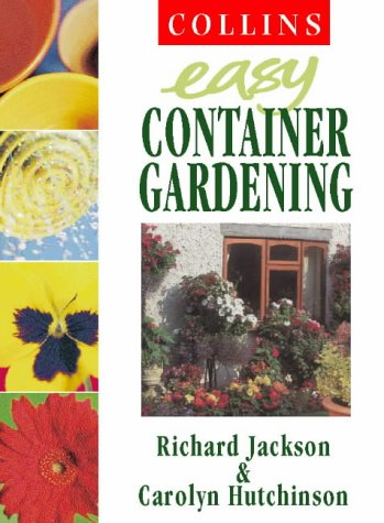 Collins Easy Gardening – Collins Easy Container Gardening