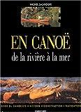 En canoë - De la rivière à la mer
