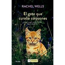 El gato que curaba corazones (Spanish Edition)