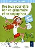 Des jeux pour être bon en grammaire et en conjugaison
