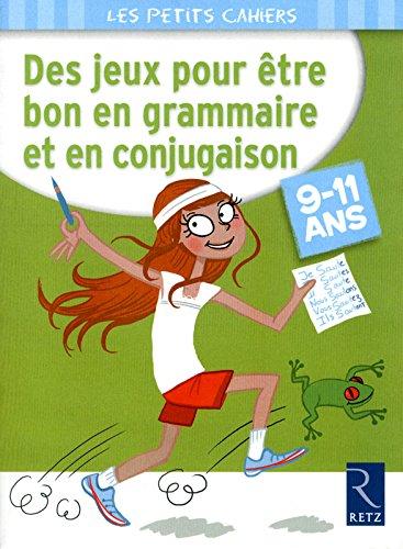 Des jeux pour tre bon en grammaire et en conjugaison
