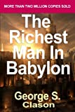 The Richest Man in Babylon: Now Revised and Updated for the 21st Century (Paperback) - Common