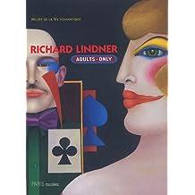 Richard Lindner (1901-1978) : Adults only