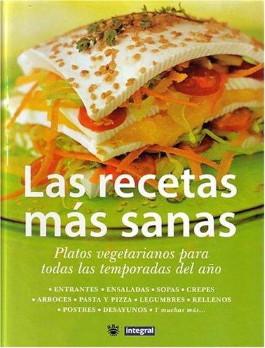Descargar Libro Las recetas mas sanas (INTEGRAL) de Anna Llopis