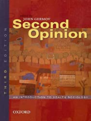 Second Opinion:: An Introduction to Health Sociology
