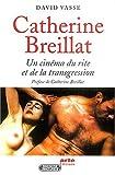 Catherine Breillat - Un cinéma de la transgression