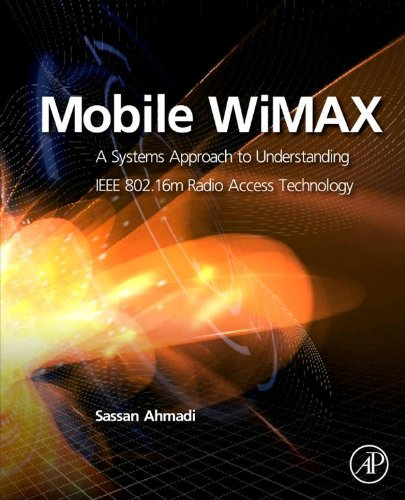 Mobile WiMAX: A Systems Approach to Understanding IEEE 802.16m Radio Access Technology (English Edition) - Wimax-netzwerk