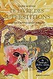 Le Livre des superstitions - Édition réalisée par Monsieur Christian Lacroix - tirage limité