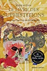 Le livre des superstitions par Mozzani