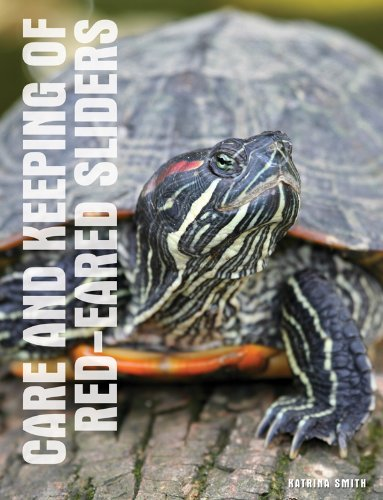Care and Keeping of Red-Eared Sliders (English Edition) Smith Slider