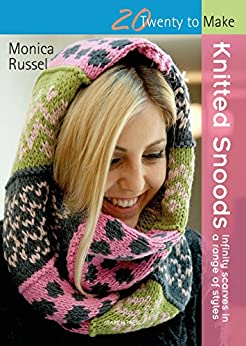 Knitted Snoods (Twenty to Make) by [Russel, Monica]