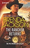 The Rancher Returns (The Westmoreland Legacy)