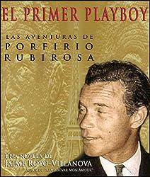 Porfirio Rubirosa El primer  Latin Lover (N/A) (Spanish Edition)