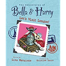 Let's Visit London!: Adventures of Bella & Harry (English Edition)