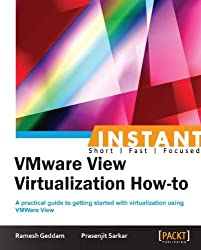 Instant VMware View Virtualization How-to