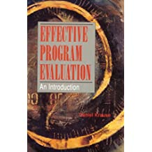 Effective Program Evaluation: An Introduction (Nelson-Hall Series in Sociology)