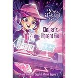 Star Darlings Clover's Parent Fix (Star Darlings, 11)