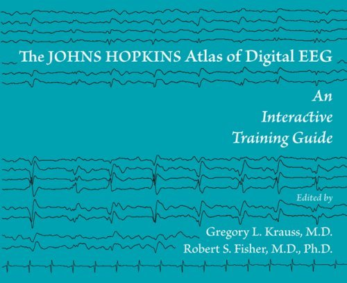 The Johns Hopkins Atlas of Digital EEG: An Interactive Training Guide (Johns Hopkins Atlas)