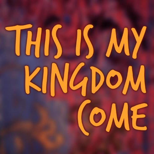 This Is My Kingdom Come (Demons) [Remix Tribute to Imagine Dragons]