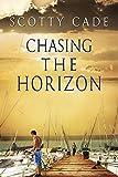 Chasing the Horizon (Sunrise Over Savannah and Chasing the Horizon  Book 2)