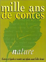 Mille ans de contes : Nature