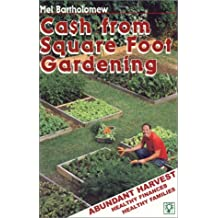 Cash from Square Foot Gardening: Abundant Harvest, Healthy Finances, Healthy Families