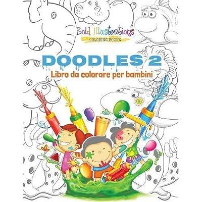 Doodles 2 : Libro Da Colorare Per Bambini