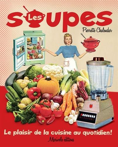Les soupes