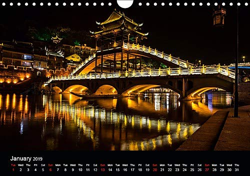Lights and colours in China (Wall Calendar 2019 DIN A4 Landscape): Discover the charm and magnificence of the small town of Fenghuang on the Hunan River (Monthly calendar, 14 pages ) (Calvendo Places)