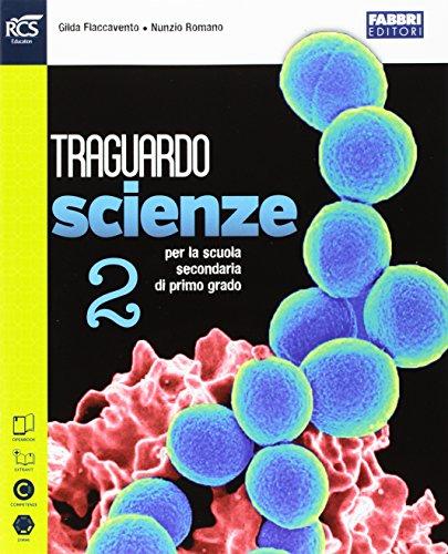 Traguardo scienze. Extrakit-Openbook. Per la Scuola media. Con e-book. Con espansione online: 2