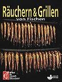 Räuchern & Grillen von Fischen