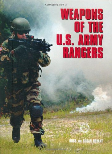 Weapons of the U.S. Army Rangers (Battle (Army Ranger Gear)