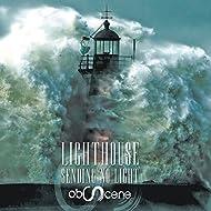 Lighthouse Sending No Light [Explicit]