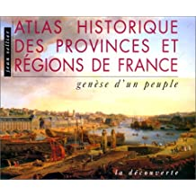 Atlas historique des provinces et regions de france