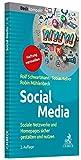 Social Media: Soziale Netzwerke und Homepages sicher gestalten und nutzen