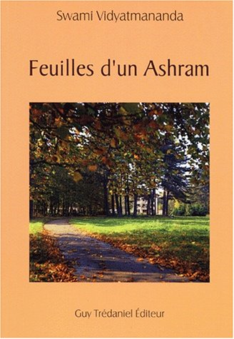 Feuilles d'un ashram par Swami Vidyatmananda