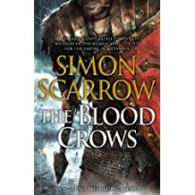 The Blood Crows (Roman Legion) by Scarrow, Simon (2013) Hardcover