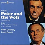 Prokofiev: Peter and the Wolf; Lieutenant Kij?? / Britten: The Young Person's Guide to the Orchestra by Sean Connery (2000-05-08)