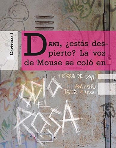 Odio el Rosa Historia de Dani 1 por Javier Pelegrín