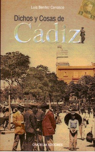 Dichos Y Cosas De Cádiz- Ahuesado