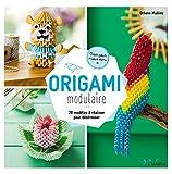 Telecharger Livres Origami modulaire 20 modeles a realiser pour destresser Creer pour mieux vivre (PDF,EPUB,MOBI) gratuits en Francaise
