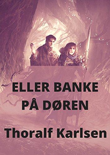 eller banke på døren (Norwegian Edition) por Thoralf  Karlsen