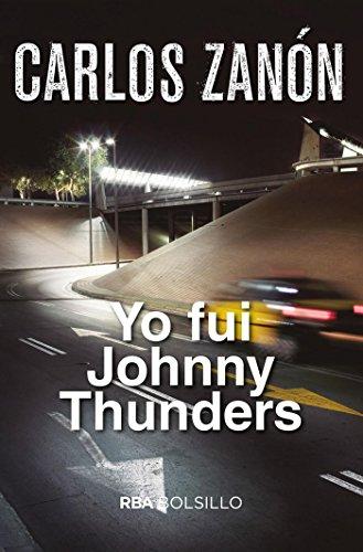 Yo fui Johnny Thunders (FICCION) por Carlos Zanón