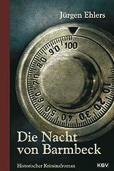Die Nacht von Barmbeck: Historischer Kriminalroman (Kommissar Berger 2)