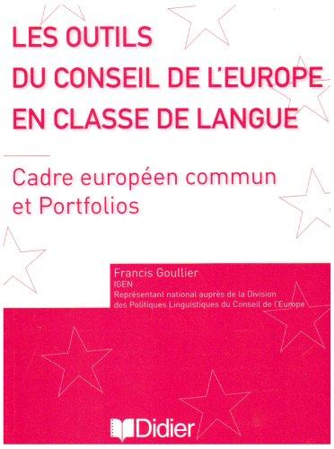 Les outils du Conseil de l'Europe en classe de langue : Cadre européen commun et Portfolios