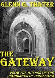 THE GATEWAY (An Epic Fantasy Novella) (Harbinger of Doom series) (English Edition)