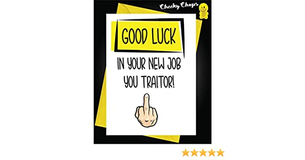 who did You shag to get That Congratulations on The New Job Funny New Job Leaving Card N16